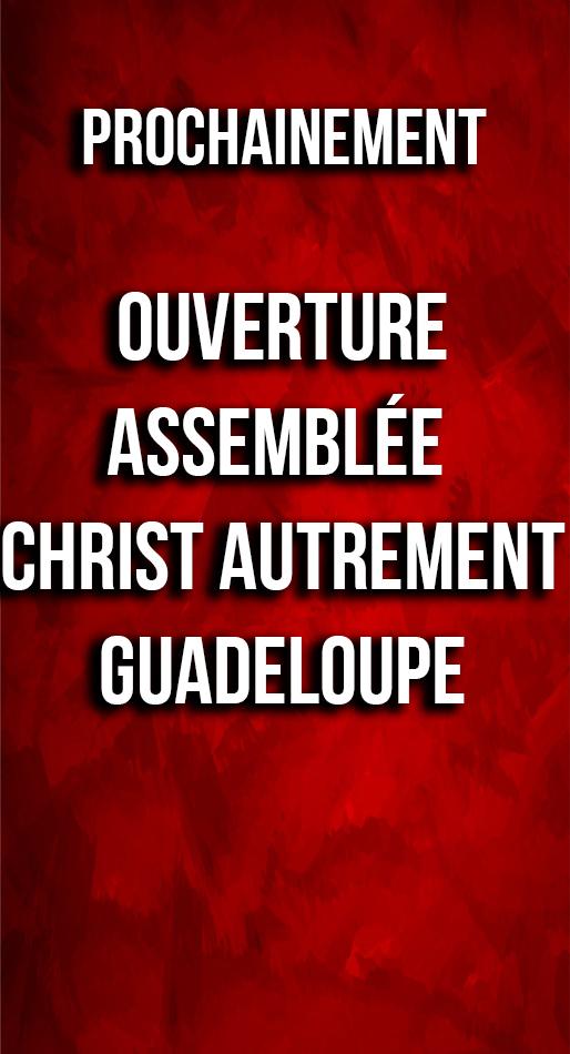 Ouverture Assemblée Christ Autrement
