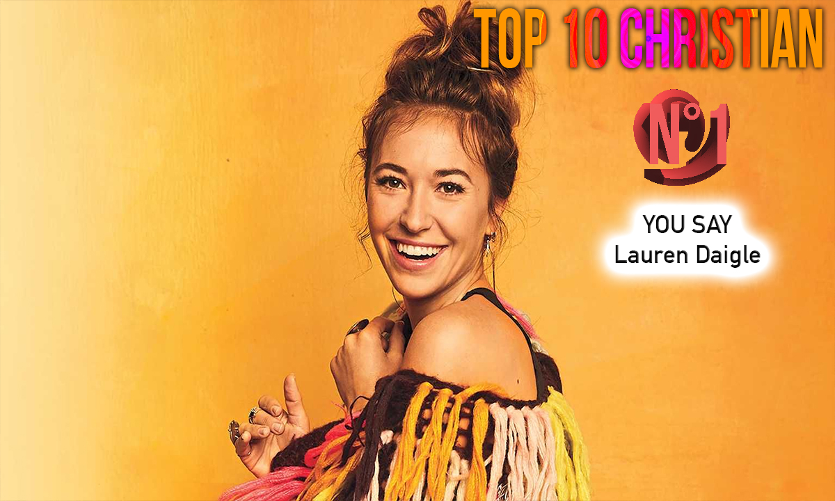N°1: You Say - Lauren Daigle